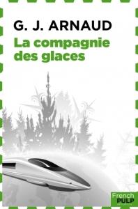 la-compagnie-des-glaces-tome-1-georges-jean-arnaud