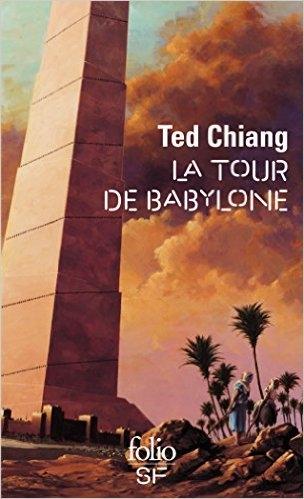 La Tour de Babylone - Ted Chiang