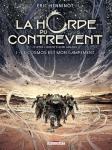 La Horde du Contrevent, Tome 1 : le cosmos est mon campement - Eric Henninot