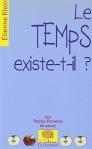 Le Temps existe-t-il ? - Etienne Klein