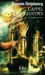 Le Sang des Princes, tome 1 : L'Appel des Illustres - Romain Delplancq