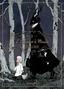 L'enfant et le maudit, tome 1 - Nagabe