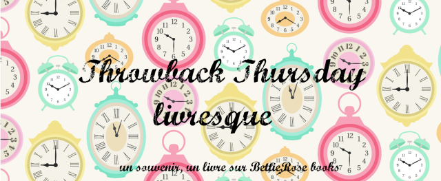 throwback-thursday-livresque