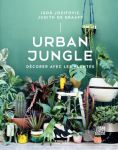Urban Jungle Igor Josifovic et Judith De Graaff