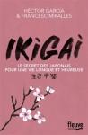 ikigai-le-secret-des-japonais-pour-une-vie-longue-et-heureuse-hector-garcia-fransces-miralles