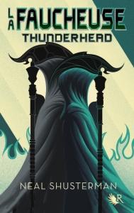 la-faucheuse-tome-2-thunderhead-neal-shusterman