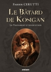 le-batard-de-kosigan-tome-4-le-testament-d-involution-fabien-cerutti
