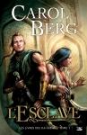 Les-Livres-des-Rai-Kirah,-tome-1-L-Esclave-Carol-Berg