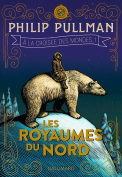 a-la-croisée-des-mondes-tome-1-les-royaumes-du-nord-philip-pullman