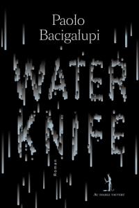 xater-knife-paolo-bacigalupi